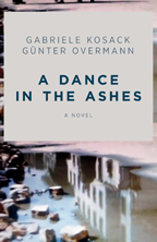A Dance in the Ashes by Gabriele Kosack