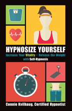 Hypnosize Yourself by Connie Kvilhaug