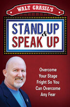 Stand Up & Speak Up by Walt Grassl