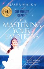 One Minute Coach to Mastering Your Emotions