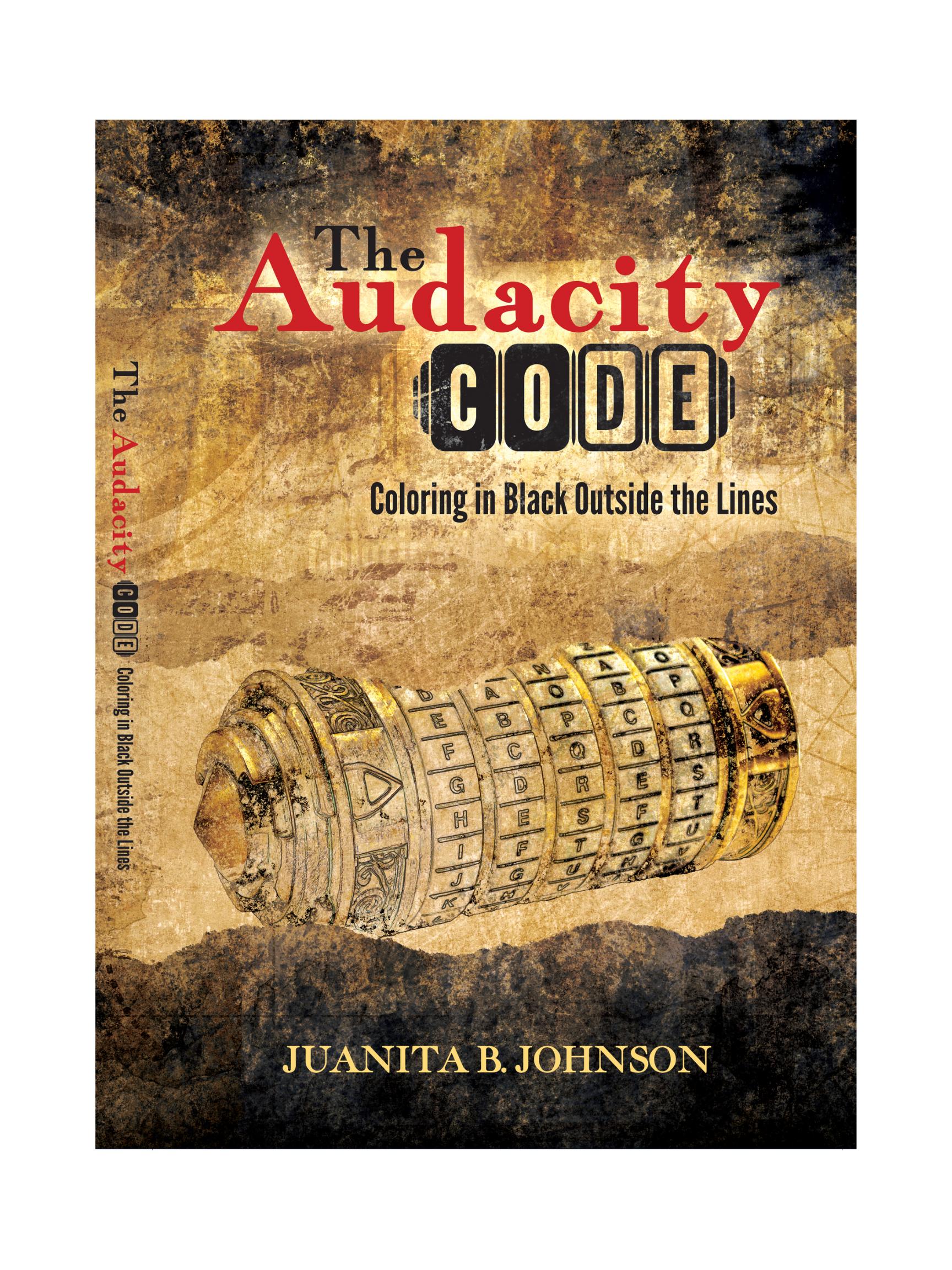 The Audacity Code by Juanita Johnson